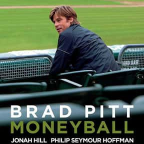 Moneyball is listed (or ranked) 15 on the list The Best Movies About Underdogs