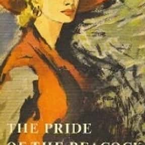 The Pride of the Peacock is listed (or ranked) 22 on the list The Best Novels Written by Famous Actors