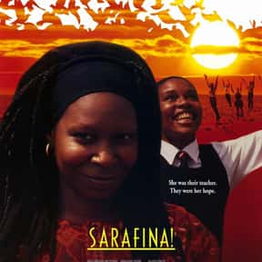 Sarafina! is listed (or ranked) 20 on the list The Best Whoopi Goldberg Movies