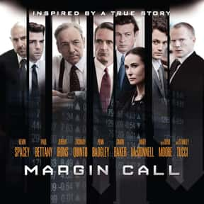 Margin Call is listed (or ranked) 10 on the list The Best Demi Moore Movies
