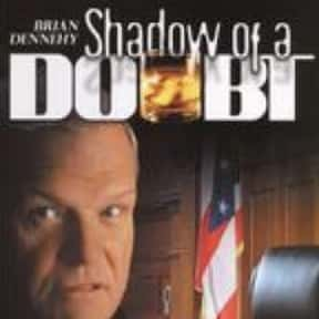 Shadow of a Doubt is listed (or ranked) 21 on the list The Best Brian Dennehy Movies
