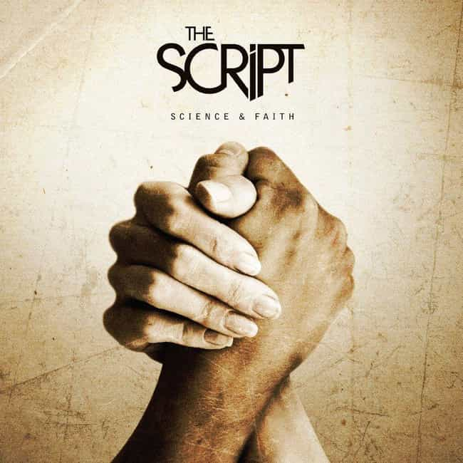 Science & Faith is listed (or ranked) 1 on the list The Best The Script Albums, Ranked