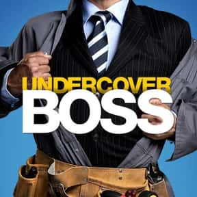 Undercover Boss is listed (or ranked) 9 on the list The Best Reality TV Shows Ever