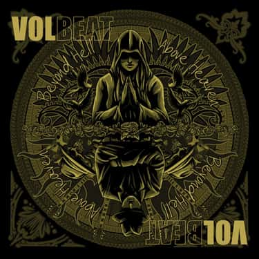 Beyond Hell/Above Heaven is listed (or ranked) 1 on the list The Best Volbeat Albums of All Time