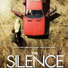 The Silence is listed (or ranked) 11 on the list The Best Movies About Kidnapping