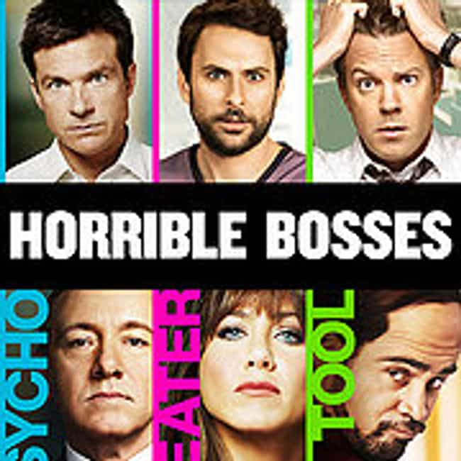 Horrible Bosses is listed (or ranked) 1 on the list The Best Meghan Markle Movies