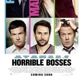 Horrible Bosses is listed (or ranked) 5 on the list The Best R-Rated Comedies