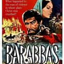 Barabbas is listed (or ranked) 20 on the list The Best Roman Movies