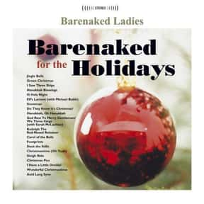 Barenaked for the Holidays is listed (or ranked) 10 on the list The Best Alternative Rock Christmas Albums