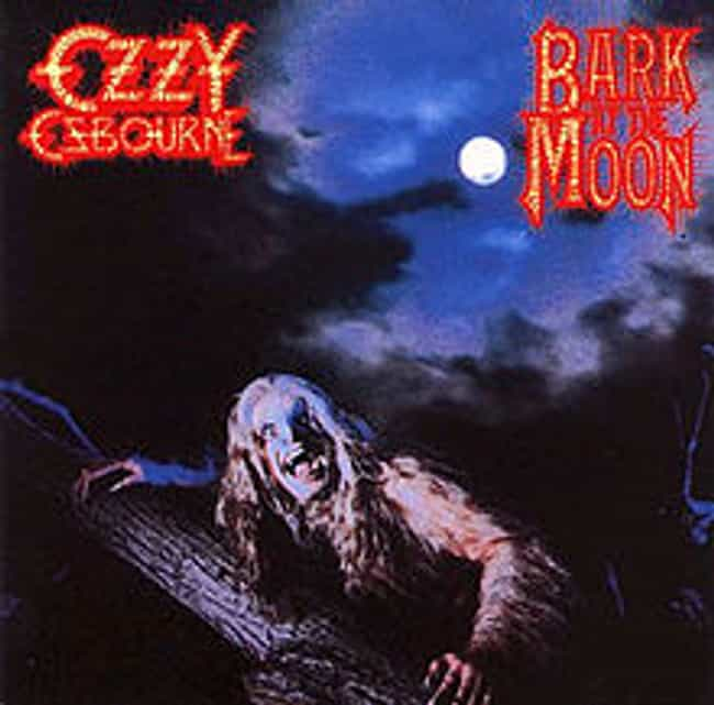 Bark at the Moon is listed (or ranked) 3 on the list The Best Ozzy Osbourne Albums of All Time