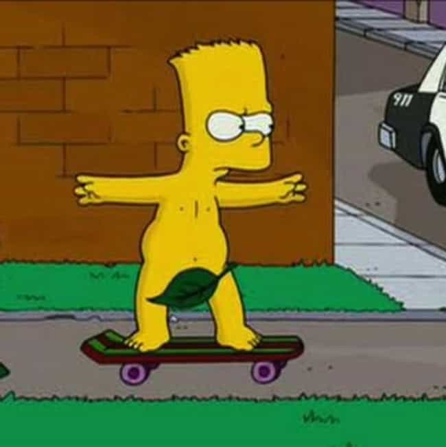 Bart Simpson is listed (or ranked) 4 on the list All The Ways Your Childhood TV And Movie Heroes Actually Taught You Horrible Life Lessons