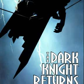 Batman: The Dark Knight Return is listed (or ranked) 2 on the list The Greatest Graphic Novels and Collected Editions