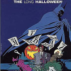 Batman: The Long Halloween is listed (or ranked) 8 on the list The Greatest Graphic Novels and Collected Editions