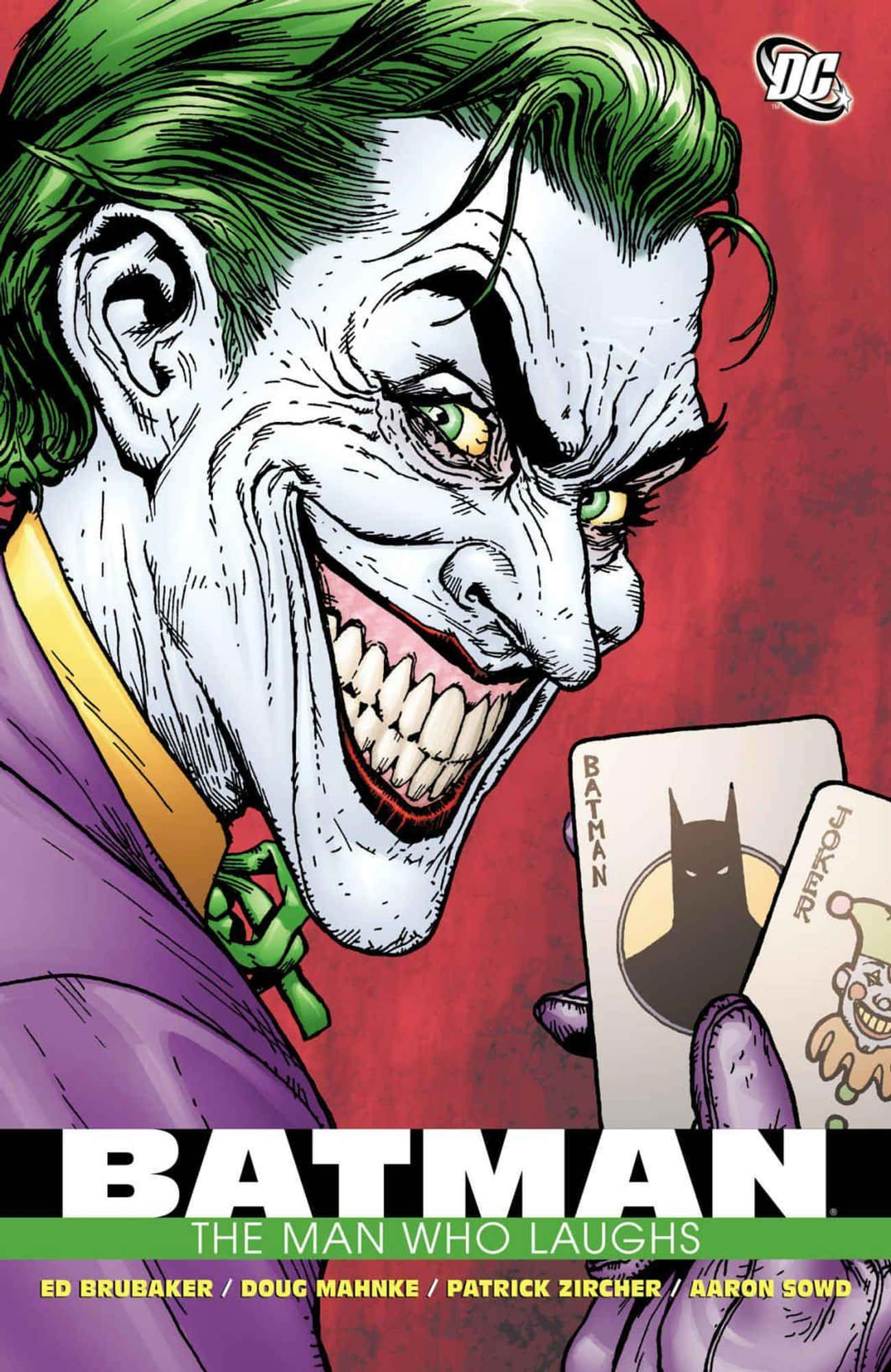 Batman: The Man Who Laughs is listed (or ranked) 2 on the list The Best Joker Storylines In Comic History