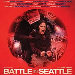 Battle in Seattle is listed (or ranked) 23 on the list The Best Charlize Theron Movies of All Time, Ranked