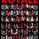 Battle Royale is listed (or ranked) 30 on the list The 35+ Greatest Dystopian Action Movies