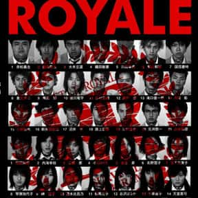 Battle Royale is listed (or ranked) 1 on the list 20+ Great Movies Where People Have to Fight to the Death