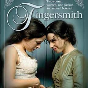 Fingersmith is listed (or ranked) 10 on the list The Best Lesbian Movies