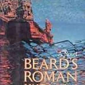 Beard's Roman Women is listed (or ranked) 16 on the list The Best Anthony Burgess Books