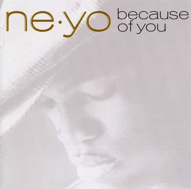Because of You is listed (or ranked) 3 on the list The Best Ne-Yo Albums, Ranked