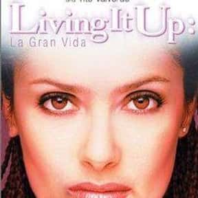 Living It Up is listed (or ranked) 14 on the list The Best Salma Hayek Movies