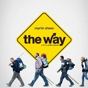 The Way is listed (or ranked) 10 on the list Great Movies About Sick & Dying Children