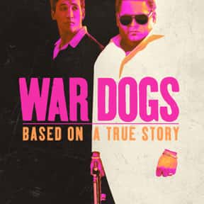 War Dogs is listed (or ranked) 8 on the list The Greatest Movies About Making Money