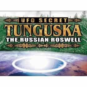 UFO Secret: Tunguska: The Russian Roswell