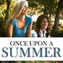 Once Upon a Summer is listed (or ranked) 17 on the list The Best Kids & Family Movies On Amazon Prime Video