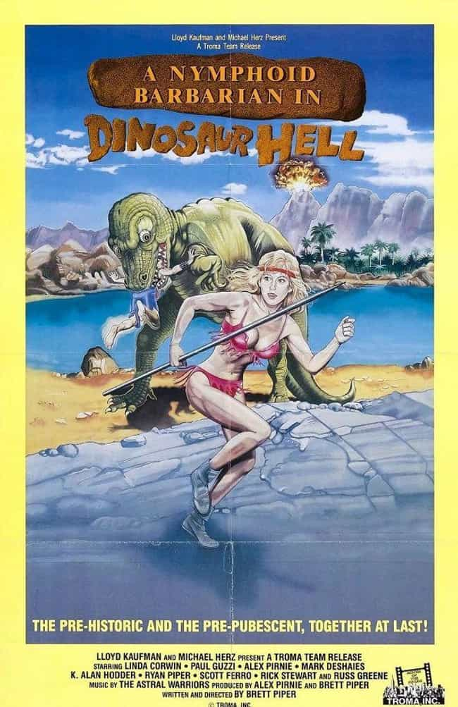 Nymphoid Barbarian in Di... is listed (or ranked) 3 on the list The Weirdest Dinosaur Movies That Are Too Awful To Ignore