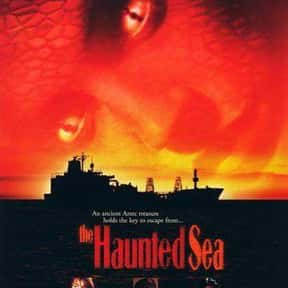 The Haunted Sea is listed (or ranked) 25 on the list The Scariest Ship Horror Movies Set on the Sea