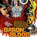 Baron Blood is listed (or ranked) 13 on the list What's Your Favorite Mario Bava Film?