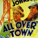All Over Town is listed (or ranked) 7 on the list The Best Musicals On Amazon Prime