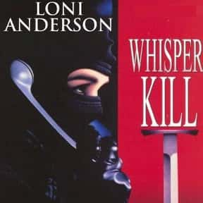 Whisper Kill is listed (or ranked) 20 on the list The Best Movies With Kill in the Title