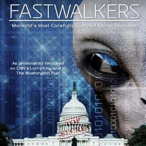 Fastwalkers is listed (or ranked) 7 on the list The Best Documentaries About Aliens