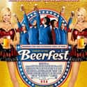 Beerfest is listed (or ranked) 30 on the list The Best Movies to Have Playing During a Party