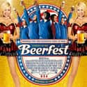 Beerfest is listed (or ranked) 19 on the list The Greatest Party Movies Ever Made