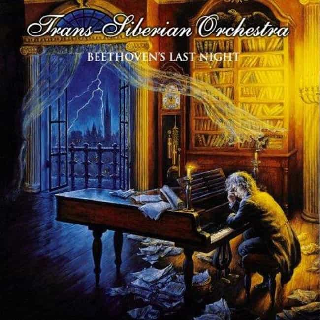 Beethoven's Last Night ... is listed (or ranked) 3 on the list The Best Trans-Siberian Orchestra Albums of All Time