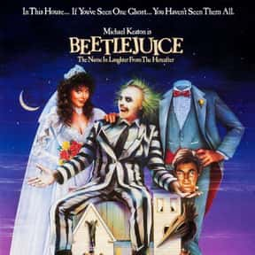 Beetlejuice is listed (or ranked) 21 on the list The Funniest '80s Movies