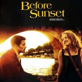Before Sunset is listed (or ranked) 2 on the list The Best Movies About Dating In Your 30s