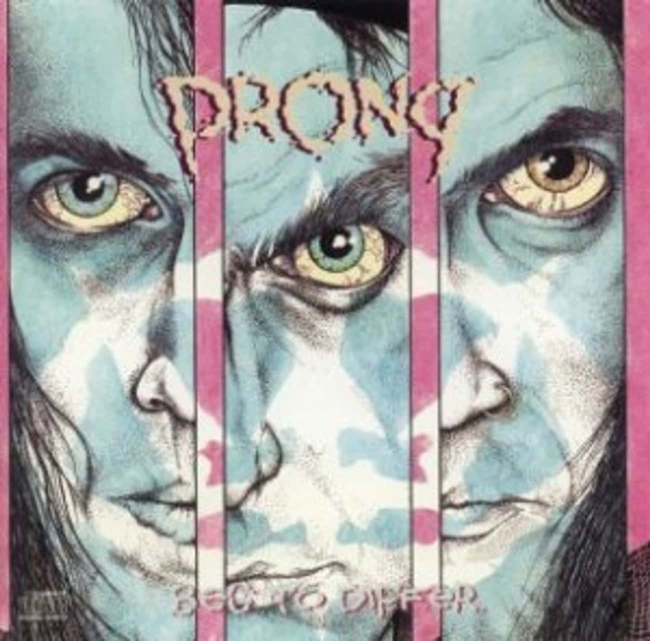 Beg to Differ is listed (or ranked) 3 on the list The Best Prong Albums of All Time