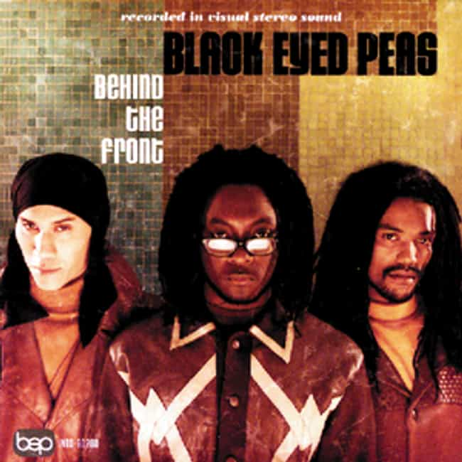 Behind the Front is listed (or ranked) 4 on the list The Best Black Eyed Peas Albums of All Time