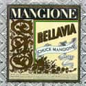 Bellavia is listed (or ranked) 13 on the list The Best Chuck Mangione Albums of All Time