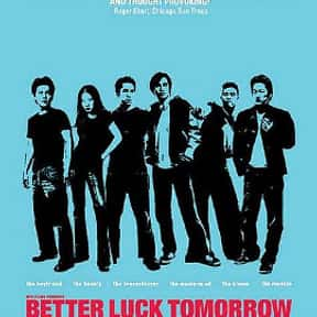 Better Luck Tomorrow is listed (or ranked) 23 on the list The Best Movies About Ivy League Schools