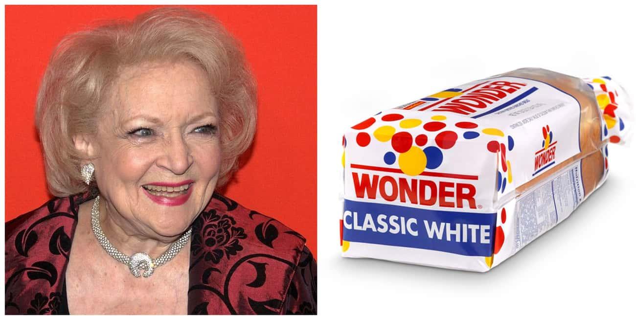 Betty White (Born 1922): Sliced Bread (Invented 1928)