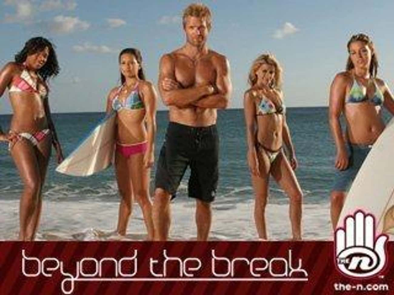 Beyond the Break is listed (or ranked) 3 on the list 12 TeenNick Shows You Totally Forgot About But Definitely Loved