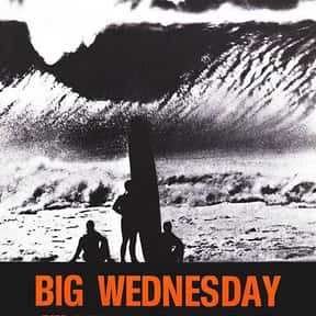 Big Wednesday is listed (or ranked) 18 on the list The Best Teen Movies ofthe 1970s