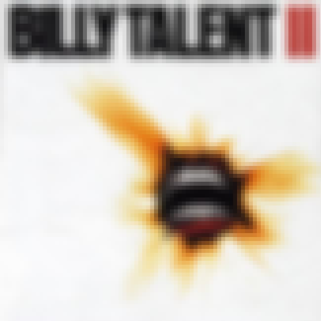 Billy Talent II is listed (or ranked) 1 on the list The Best Billy Talent Albums of All Time
