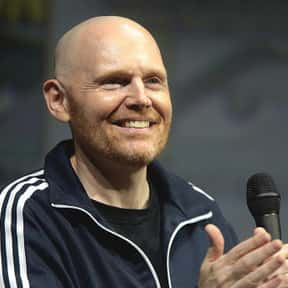 Bill Burr is listed (or ranked) 5 on the list The Best Joe Rogan Podcast Guests
