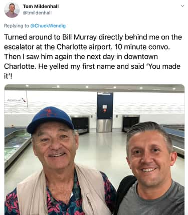 Bill Murray is listed (or ranked) 1 on the list People Are Sharing Their Weird Celebrity Encounters, And They're Wild